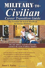 Military-To-Civilian Career Transition 2nd Ed: The Essential Job Search Handbook for Service Members